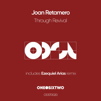 Joan Retamero - Through Revival