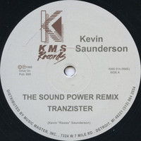 Kevin Saunderson - The Sound (Power Mix) / The Groove That Won't Stop