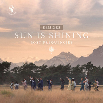 Lost Frequencies - Sun Is Shining (Remixes)