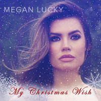 Megan Lucky - My Christmas Wish