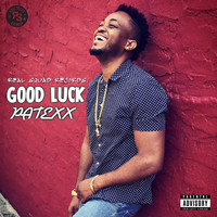 Patexx - Good Luck (Explicit)