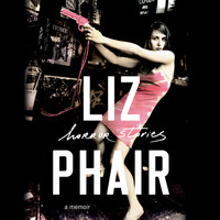 Liz Phair - Horror Stories: A Memoir (Audiobook Samples) (Explicit)