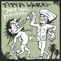 Fitta Warri - Jayz You Mouth
