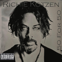 Richie Kotzen - 50 for 50 (Explicit)
