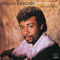 Dennis Edwards - Don't Look Any Further (Expanded Edition)