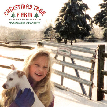 Taylor Swift - Christmas Tree Farm