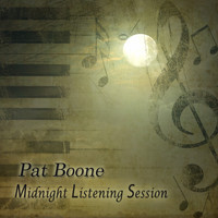 Pat Boone - Midnight Listening Session