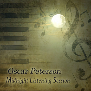 Oscar Peterson - Midnight Listening Session