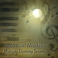 Lightnin' Hopkins - Midnight Listening Session