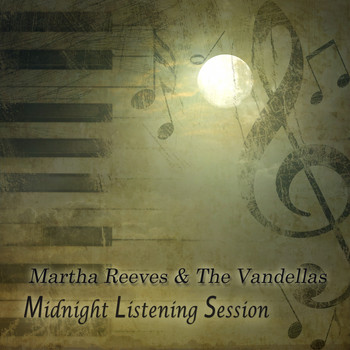 Martha Reeves & The Vandellas - Midnight Listening Session