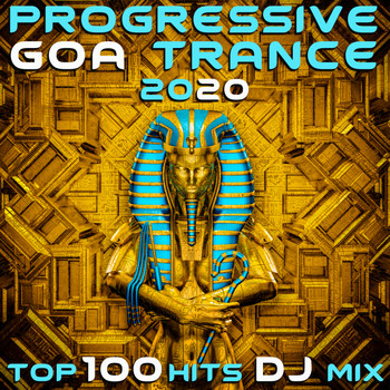 Doctor Spook, Goa Doc, Psytrance Network - Progressive Goa Trance 2020 Top 100 Hits DJ Mix