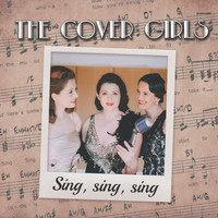The Covergirls - Sing, Sing, Sing