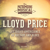 Lloyd Price - Les idoles américaines du rhythm and blues : Lloyd Price, Vol. 2