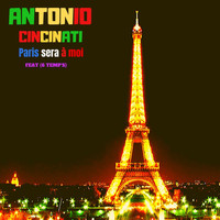 Antonio Cincinati feat. 6Temp's - Paris sera à moi