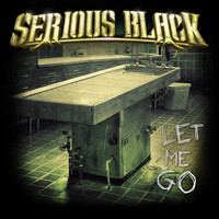 Serious Black - Let Me Go