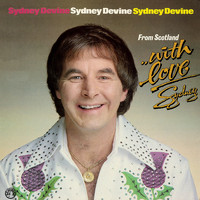 Sydney Devine - From Scotland with Love