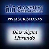 Pistas de Mansion - Dios Sigue Librando