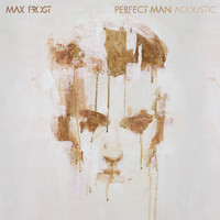 Max Frost - Perfect Man (Acoustic)