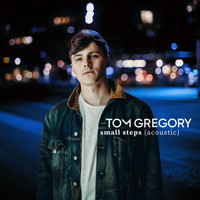 Tom Gregory - Small Steps (Acoustic Version)