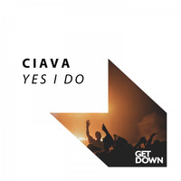 Ciava - Yes I Do