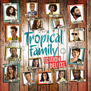Various Artists - Tropical Family (Edition Deluxe)