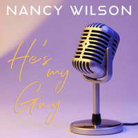 Nancy Wilson - He's My Guy