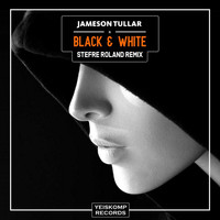 Jameson Tullar - Black & White (Stefre Roland Remix)
