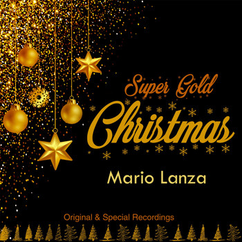 Mario Lanza - Super Gold Christmas (Original & Special Recordings) (Original & Special Recordings)