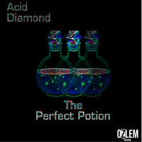 Acid Diamond - The Perfect Potion