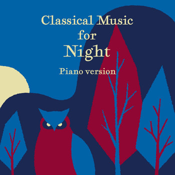 Various Artists - Good Night Classic Melodies Piano Version