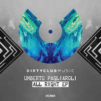 Umberto Pagliaroli - All Right Ep