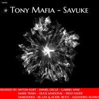 Tony Mafia - Savuke (Incl. Remixes)