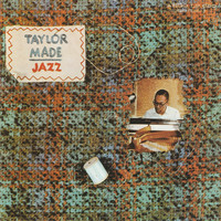 Billy Taylor - Taylor Made Jazz