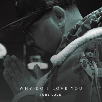 Toby Love - Why do I Love You (Bachata Version)