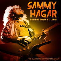 Sammy Hagar - Burnin' Down St Louis (Live 1983)