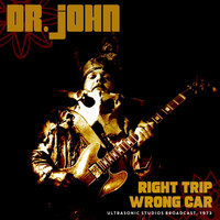 Dr. John - Right Trip, Wrong Car (Live 1973)