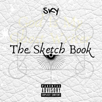 Sky - The Sketch Book (God Is My Ghost Writer) (Explicit)
