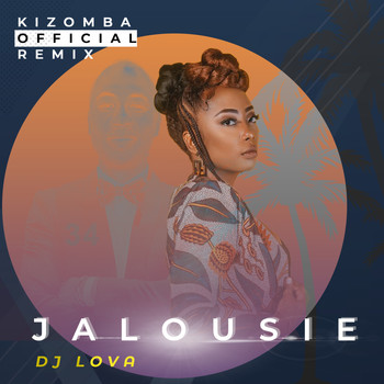 DENISE - Jalousie (DJ Lova Kizomba Official Remix)