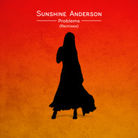 Sunshine Anderson - Problems