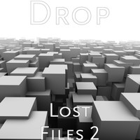 DROP - Lost Files 2 (Explicit)