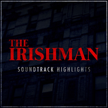 The Five Satins - The Irishman - Soundtrack Highlights