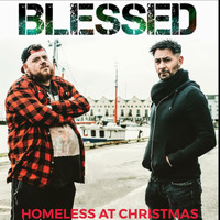 blessed - Homeless at Christmas