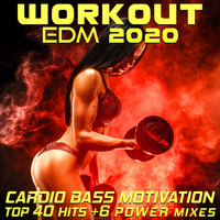 Workout Electronica - Workout EDM 2020 - Cardio Bass Motivation Top 40 Hits +6 Power Mixes