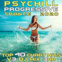 GoaDoc - Psy Chill Progressive Trance 2020 Top 40 Chart Hits, Vol. 3