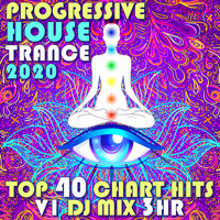DoctorSpook - Progressive House Trance 2020 Top 40 Chart Hits, Vol. 1