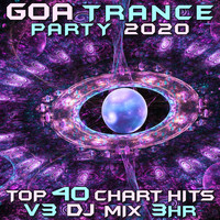 GoaDoc - Goa Trance Party 2020 Top 40 Chart Hits, Vol. 3