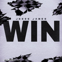 Jesse James - Win (Explicit)