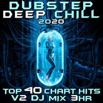 Dubstep Spook - Dubstep Deep Chill 2020 Top 40 Chart Hits, Vol. 3