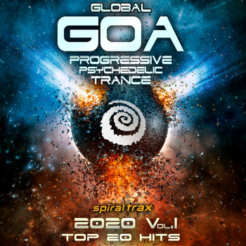 Spiral Trax, DoctorSpook, GoaDoc - Global Goa 2020 Progressive Psychedelic Trance Top 20 Hits, Vol. 1