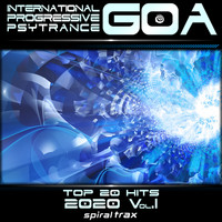 Spiral Trax, DoctorSpook, GoaDoc - International Progressive Goa Psy Trance 2020 Top 20 Hits, Vol. 1